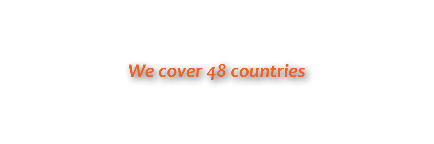 We cover 48 countries